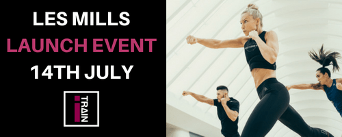 Les Mills Launch Event – iTrain – 14th July